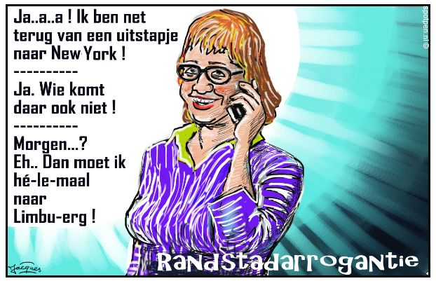 randstad arrogantie cartoon